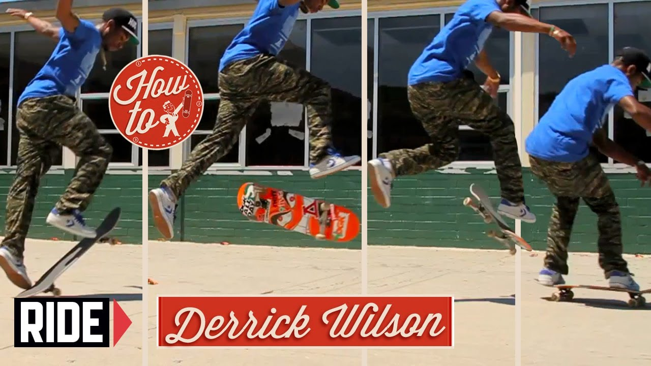 How-To Skateboarding: 360 Filps with Derrick Wilson