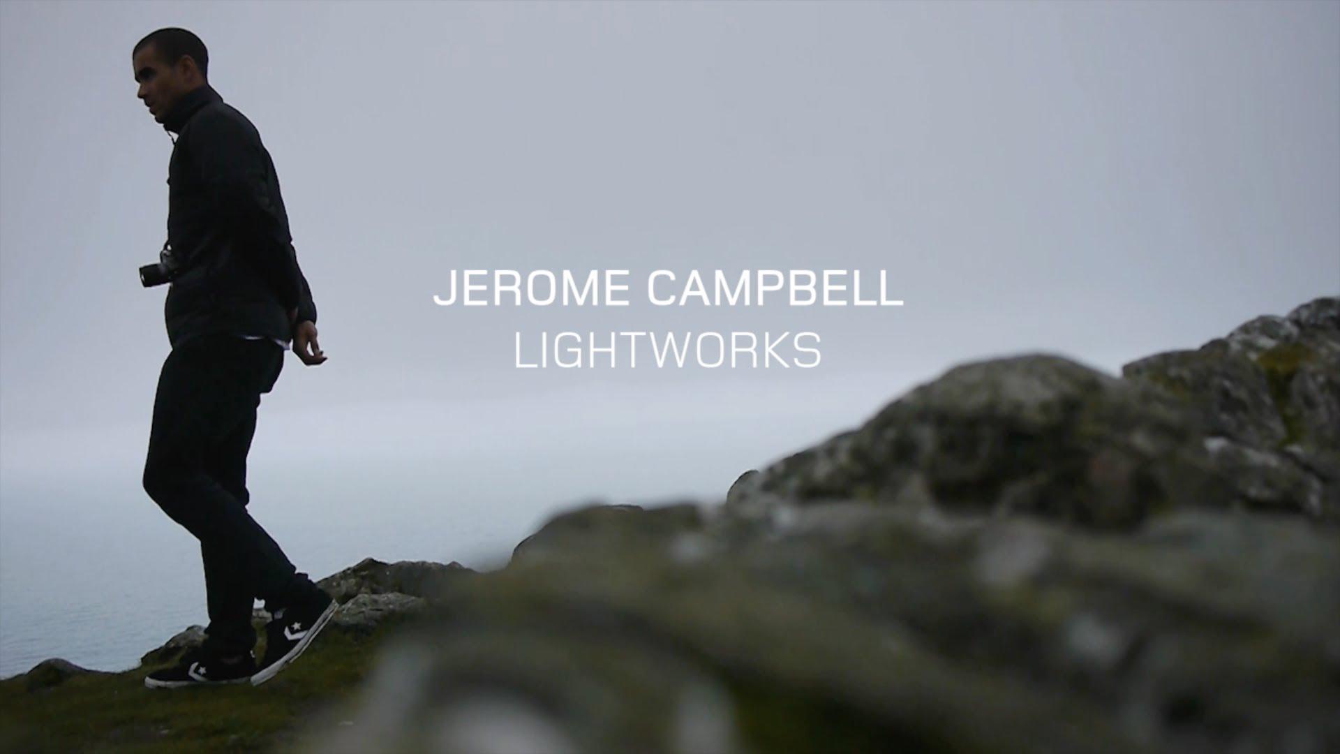 Jerome Campbell – Lightworks!