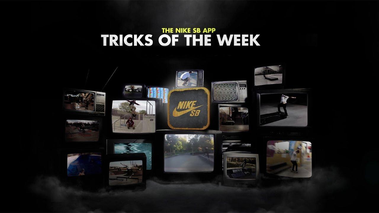 The Nike SB App Tricks of the Week – BATB7