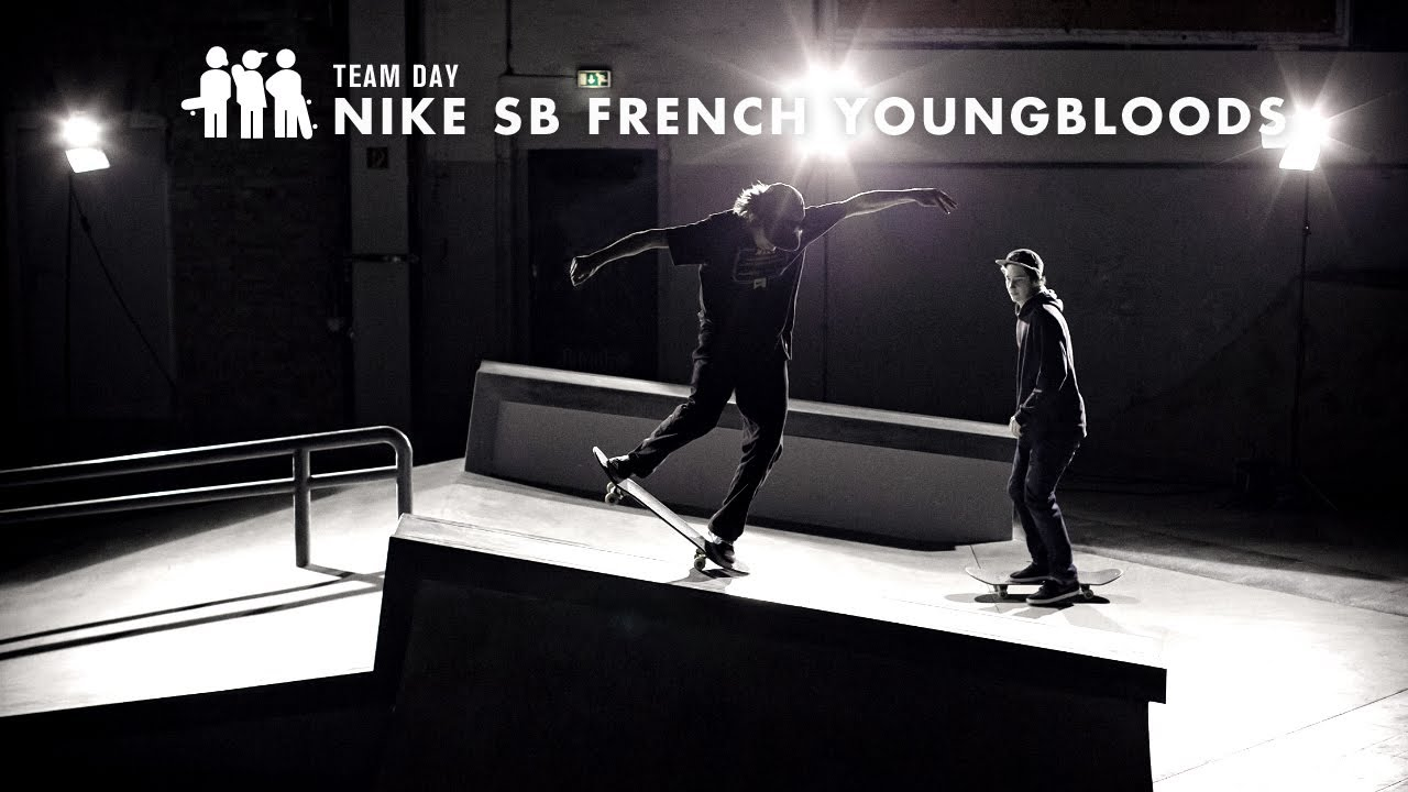 TEAM DAY – Nike SB French Youngbloods