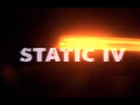 Static IV Teaser